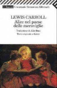 Alice nel paese delle meraviglie / Lewis Carroll