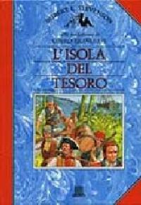 L'isola del tesoro / Robert L.Stevenson ; scritto in italiano da Libero Bigiaretti