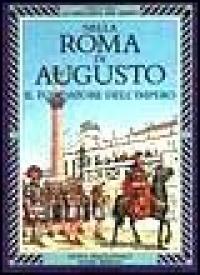 Nella Roma di Augusto il fondatore dell'impero