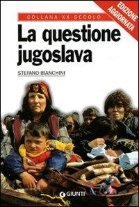 La questione jugoslava