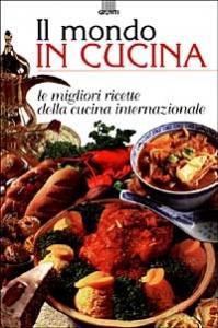 Il mondo in cucina