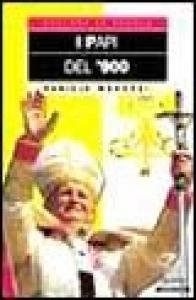 I Papi del '900