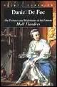 The fortunes and misfortunes of the famous Moll Flanders / Daniel De Foe ; edited with an introduction by Luciana Pirè