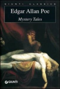 Mystery tales / Edgar Allan Poe ; edited with an introduction by Luciana Pirè
