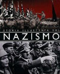 Storia illustrata del nazismo