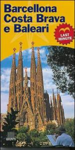 Barcellona, Costa Brava e Baleari