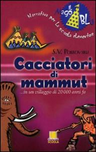 Cacciatori di mammut