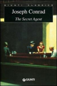 The secret agent / Joseph Conrad ; edited with an introduction by Luciana Pirè