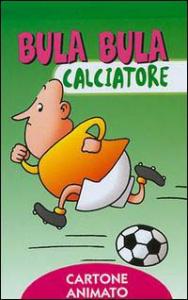 Bula Bula calciatore
