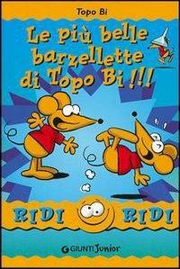 Le più belle barzellette di Topo Bi!!! / illustrazioni di Roberto Luciani