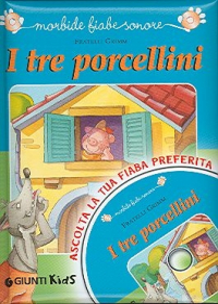I tre porcellini / Fratelli Grimm ; illustrazioni di Barbara Bongini