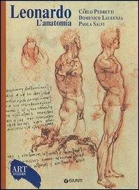 Leonardo : l'anatomia / Carlo Pedretti, Domenico Laurenza, Paola Salvi