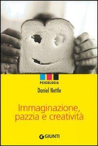 Immaginazione, pazzia e creatività