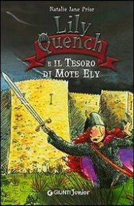 Lily Quench e il tesoro di Mote Ely