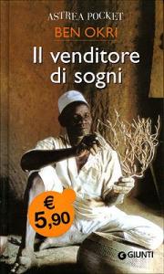 Il venditore di sogni / Ben Okri ; traduzione di Giorgio Bizzi