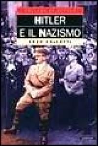 Hitler e il nazismo / Enzo Collotti