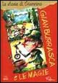 Gian Burrasca e le magie / Vamba ; illustrazioni di Gianandrea Garola