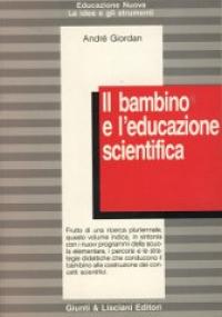 Il bambino e l'educazione scientifica