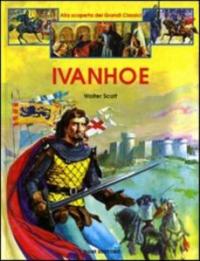 Ivanhoe / Walter Scott