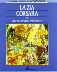 La zia Corsara e altre storie insensate