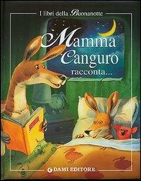 Mamma Canguro racconta...