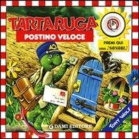 Tartaruga postino veloce / [illustrazioni di Tony Wolf ; testi di Peter Holeinone]