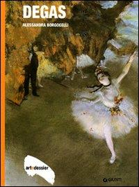 Degas / Alessandra Borgogelli