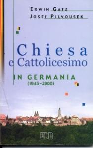 Chiesa e cattolicesimo in Germania, 1945-2000