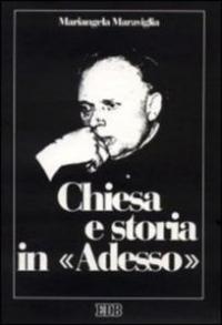 """Chiesa e storia in """"Adesso"""""""
