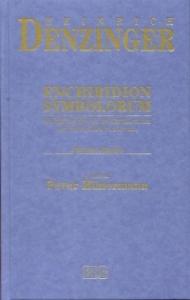 Enchiridion symbolorum, definitionum et declarationum de rebus fidei et morum