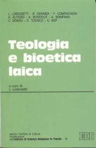 Teologia e bioetica laica