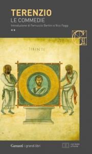 Le commedie / Publio Terenzio Afro ; introduzione e traduzioni di Ferruccio Bertini e Vico Faggi ; note di Guido Reverdito. 2