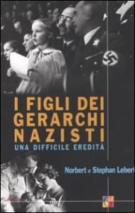 I figli dei gerarchi nazisti
