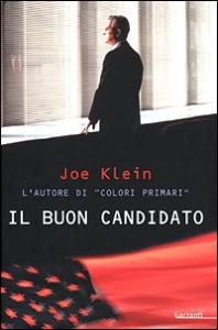 Il buon candidato / Joe Klein