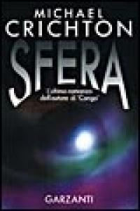 Sfera / Michael Crichton ; traduzione di Ettore Capriolo