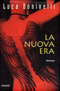 La nuova era / Luca Doninelli