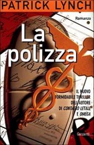 La polizza / Patrick Lynch