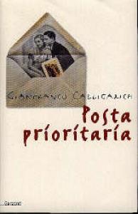 Posta prioritaria / Gianfranco Calligarich
