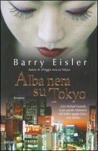 Alba nera su Tokio / Barry Eisler