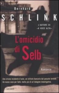 L'omicidio di Selb / Bernhard Schlink