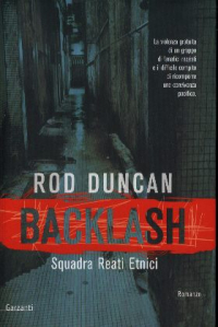 Backlash squadra reati etnici / Rod Duncan