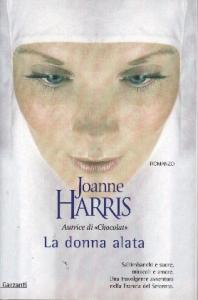 La donna alata / Joanne Harris