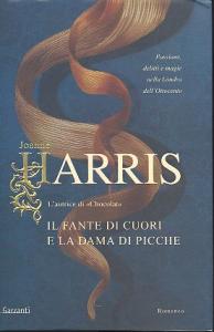 Il fante di cuori e la dama di picche / Joanne Harris