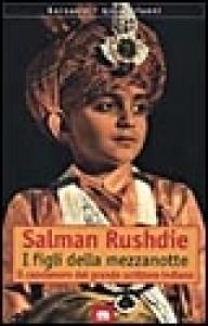 I figli della mezzanotte / Salman Rushdie