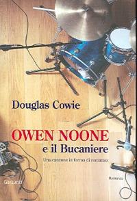 Owen Noone e il Bucaniere / Douglas Cowie