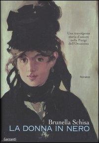 La donna in nero / Brunella Schisa