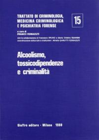 15: Alcoolismo, tossicodipendenze e criminalità
