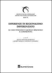 Esperienze di regionalismo differenziato