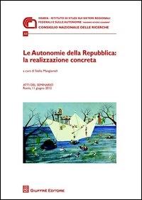 Le autonomie della Repubblica: la realizzazione concreta