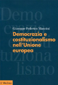 Democrazia e costituzionalismo nell'Unione europea
